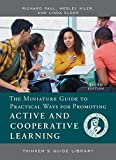 Wesley Hiler: Miniature Guide for Those Who Teach Practical Ways to Promote Active & Cooperative Learning