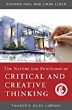 Paul, Richard: Thinker's Guide to the Nature and Functions of Critical & Creative Thinking