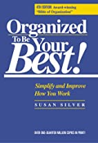 Organized to Be Your Best!: Simplify and…