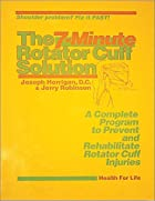 7 Minute Rotator Cuff Solution by Jerry…