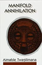 Manifold Annihilation: A Novel by Aimable…