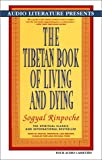 Sogyal Rinpoche: The Tibetan Book of Living and Dying (Spiritual Classics on Cassette)