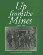 Up from the Mines by James B. Goode