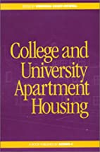 College and University Apartment Housing by…