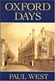 West, Paul: Oxford Days: An Inclination