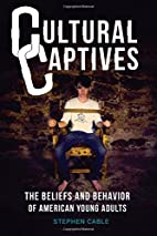 Cultural Captives: The Beliefs and Behavior…