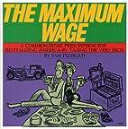 The Maximum Wage: A Common-Sense…