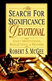 McGee, Robert S.: The Search for Significance Devotional: Daily Meditations, Reflections, &amp; Prayers