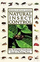 Natural Insect Control: The Ecological…