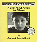 Russell Is Extra Special : A Book About…