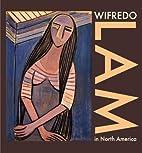 Wifredo Lam in North America by Dawn Adès
