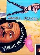 Virgin Destroyer by Manuel Ocampo