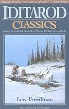 Iditarod Classics: Tales of the Trail from…