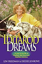 Iditarod Dreams: A Year in the Life of…