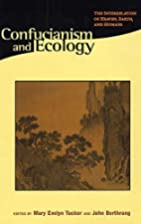 Confucianism and Ecology: The Interrelation…