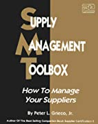 Supply Management Toolbox: How to Manage…
