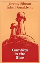 Gambits in the Slav by Jeremy Silman