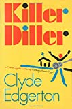 Edgerton, Clyde: Killer Diller