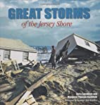 Great Storms of the Jersey Shore by Larry…