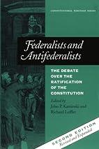 Federalists and Antifederalists: The Debate…