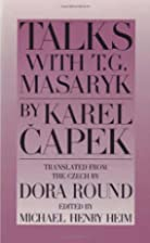 Talks with T. G. Masaryk by Karel Čapek