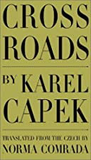 Cross Roads by Karel Čapek
