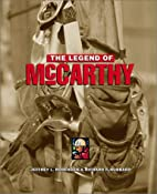 The Legend of McCarthy by Jeffrey L.…