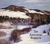 William H. Gerdts: Ten American Painters