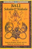 Eiseman, Fred B.: Bali: Sekala and Niskala  Essays on Religion, Ritual, and Art