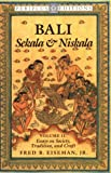Eiseman, Fred B., Jr.: Bali - Sekala and Niskala Vol. II : Essays on Society, Tradition, and Craft