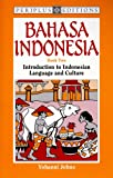 Johns, Yohanni: Bahasa Indonesia Book 2: Introduction to Indonesian Language and Culture