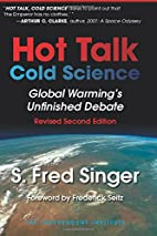 Hot Talk Cold Science: Global Warming's…