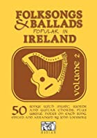 Folksongs & Ballads Popular In Ireland,…