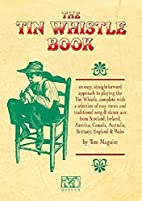 The Tin Whistle Book by Tom Maguire