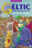 Gervin, Joseph: The Celtic Colouring Book