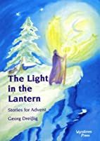 The Light in the Lantern: Stories for an…