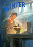 Winter: A Collection of Poems, Songs and…