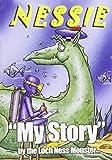 Mackay, John: Nessie: My Own Story