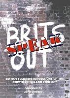 Brits speak out : British soldiers'…