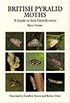 British Pyralid Moths: A Guide to Their…