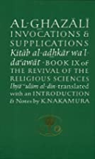 Al-Ghazali on Invocations and Supplications…