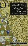 Gustav Meyrink: The Dedalus/Ariadne Book of Austrian Fantasy: The Meyrink Years 1890-1930 (European Literary Fantasy Anthologies)
