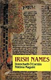 Corrain, Donnchadh O.: Irish Names