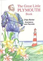 The Great Little Plymouth Book by Chips…