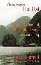 Zen Teaching of Instantaneous Awakening by…