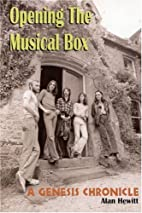 Opening The Musical Box: A Genesis Chronicle…