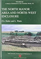 Wharram: The North Manor Area and North-West…