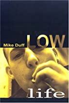Low Life by Mike Duff