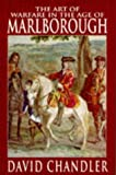 Chandler, David: The Art of Warfare in the Age of Marlborough