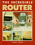 The Incredible Router by Jeremy Broun